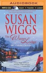 The Winter Lodge : Lakeshore Chronicles - Susan Wiggs