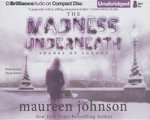 The Madness Underneath : Shades of London - Maureen Johnson