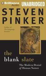 The Blank Slate : The Modern Denial of Human Nature - Johnstone Family Professor of Psychology Steven Pinker