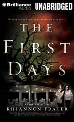 The First Days : As the World Dies - Rhiannon Frater
