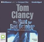 The Hunt For Red October : A Jack Ryan Novel - Tom Clancy