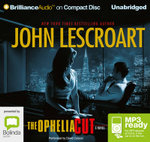 The Ophelia Cut (MP3) : Dismas Hardy #14 - John Lescroart