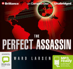 The Perfect Assassin (MP3) - Ward Larsen