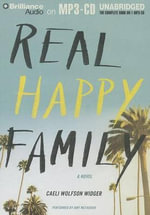 Real Happy Family - Caeli Wolfson Widger
