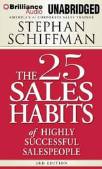 The 25 Sales Habits of Highly Effective Salespeople - Stephan Schiffman