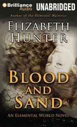 Blood and Sand - Elizabeth Hunter