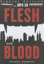 Flesh and Blood - Daniel Dersch