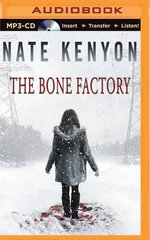 The Bone Factory - Nate Kenyon