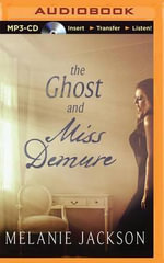 The Ghost and Miss Demure - Melanie Jackson