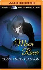 Moon Racer - Constance O'Banyon