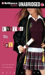 United We Spy - Ally Carter