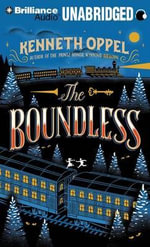 The Boundless - Kenneth Oppel