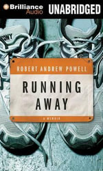 Running Away - Robert Andrew Powell