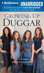Growing Up Duggar : It's All about Relationships - Jana Duggar