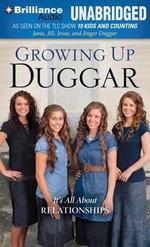 Growing Up Duggar : It's All about Relationships - Jana Duggar