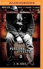 Personal Effects - E M Kokie