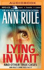 Lying in Wait - Ann Rule