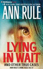 Lying in Wait - Ann Rule