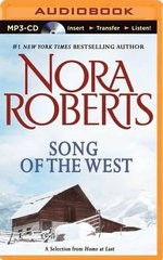 Song of the West : A Selection from Home at Last - Nora Roberts