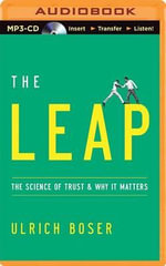 The Leap : The Science of Trust and Why It Matters - Ulrich Boser