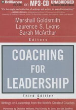 Coaching for Leadership : Writings on Leadership from the World's Greatest Coaches - Marshall Goldsmith