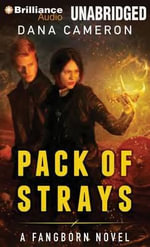 Pack of Strays - Dana Cameron