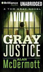 Gray Justice - Alan McDermott