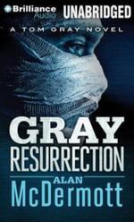Gray Resurrection - Alan McDermott