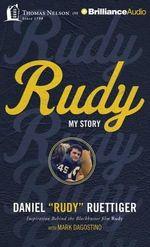Rudy : My Story - Rudy Ruettiger