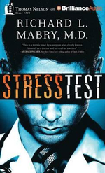 Stress Test - Richard L Mabry, M.D.
