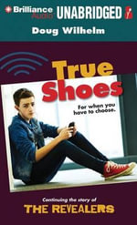 True Shoes - Doug Wilhelm