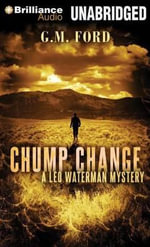Chump Change - G M Ford