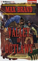 Valley of Outlaws - Max Brand