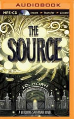 The Source : Witching Savannah - J D Horn