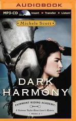 Dark Harmony : A Vivienne Taylor Horse Lover's Mystery - Michele Scott