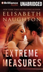 Extreme Measures - Elisabeth Naughton