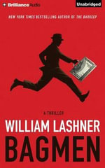 Bagmen - William Lashner
