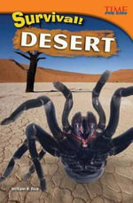 Survival! Desert (Library Bound) - Bill Rice