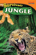 Survival! Jungle (Library Bound) - Bill Rice