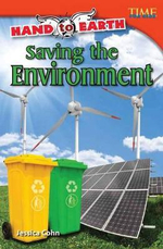 Hand to Earth Saving the Environment (Library Bound) - Jessica Cohn