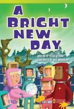 A Bright New Day - Helen Bethune