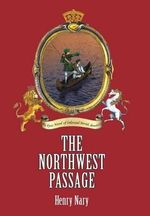 The Northwest Passage - Henry Nary
