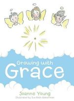 Growing with Grace - Joanne Young