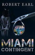 Miami Contingent - Robert Earl