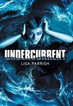 Undercurrent - Lisa Parrish