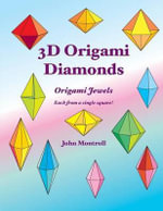 3D Origami Diamonds - John Montroll