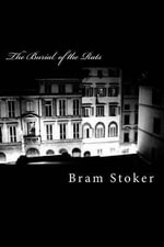 The Burial of the Rats - Bram Stoker