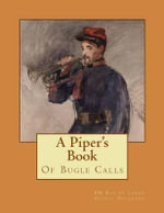 A Piper's Book of Bugle Calls - Pm Ray De Lange