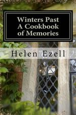 Winters Past - A Cookbook of Memories : A Savor the Southtm Cookbook - Mrs Helen D Ezell