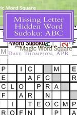 Missing Letter Hidden Word Sudoku : ABC - Dave Thompson